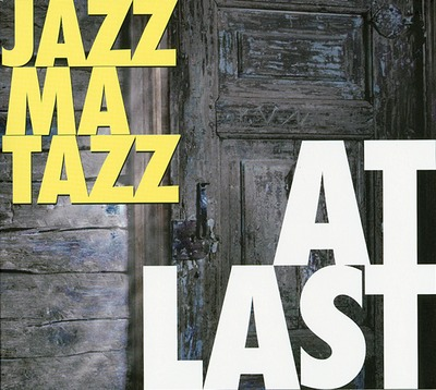 RAGCD1107 JazzMaTazz -At Last